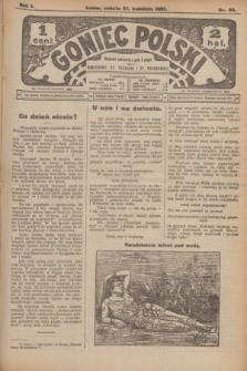 Goniec Polski.R.1, nr 85 (27 kwietnia 1907)