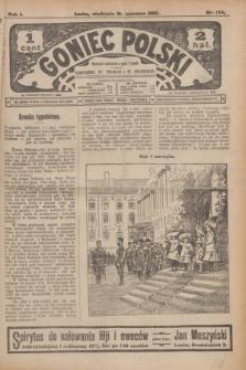 Goniec Polski.R.1, nr 124 (16 czerwca 1907)