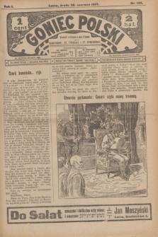 Goniec Polski.R.1, nr 132 (26 czerwca 1907)