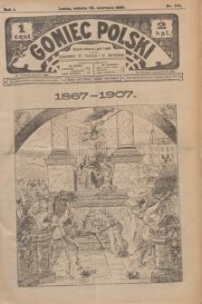 Goniec Polski.R.1, nr 135 (29 czerwca 1907)