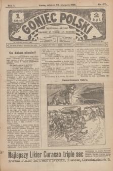 Goniec Polski.R.1, nr 177 (20 sierpnia 1907)