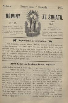 Nowiny ze Świata.R.1, nr 15 (1 listopada 1863)