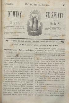 Nowiny ze Świata.R.5, nr 16 (15 sierpnia 1867)