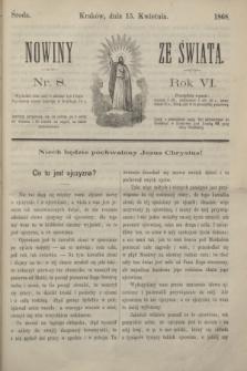Nowiny ze Świata.R.6, nr 8 (15 kwietnia 1868)