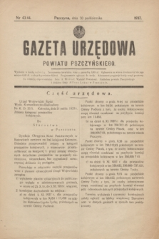 Gazeta Urzędowa Powiatu Pszczyńskiego.1937, nr 43/44 (30 października) + dod.