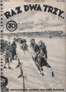 Raz, Dwa, Trzy : ilustrowany tygodnik sportowy. 1932, nr6