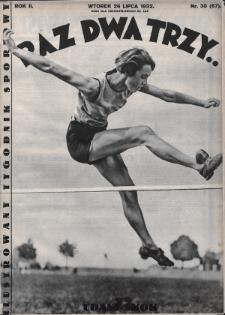Raz, Dwa, Trzy : ilustrowany tygodnik sportowy. 1932, nr30