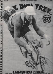 Raz, Dwa, Trzy : ilustrowany tygodnik sportowy. 1932, nr31