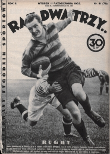 Raz, Dwa, Trzy : ilustrowany tygodnik sportowy. 1932, nr41