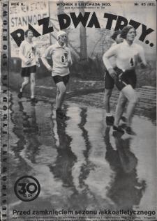 Raz, Dwa, Trzy : ilustrowany tygodnik sportowy. 1932, nr45