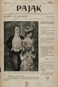 Pająk : wydawnictwo tygodniowe. [1901], nr 1 |PDF|