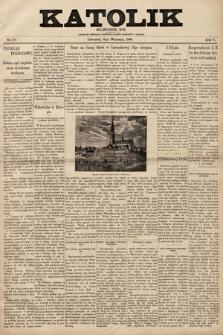Katolik : czasopismo poświęcone interesom Polaków katolików wAmeryce. R.5, nr17 |PDF|