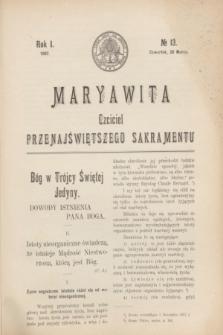 Maryawita : czciciel Przenajświętszego Sakramentu. R.1, № 13 (28 marca 1907)