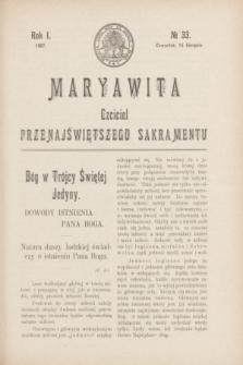 Maryawita : czciciel Przenajświętszego Sakramentu. R.1, № 33 (15 sierpnia 1907)