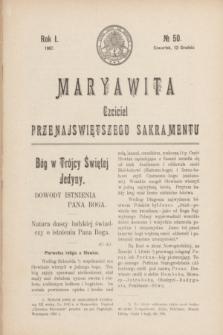 Maryawita : czciciel Przenajświętszego Sakramentu. R.1, № 50 (12 grudnia 1907)