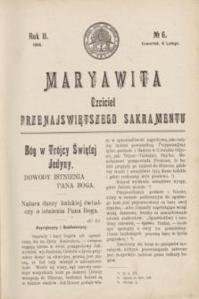 Maryawita : czciciel Przenajświętszego Sakramentu. R.2, № 6 (6 lutego 1908)