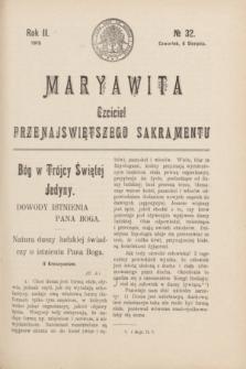 Maryawita : czciciel Przenajświętszego Sakramentu. R.2, № 32 (6 sierpnia 1908)