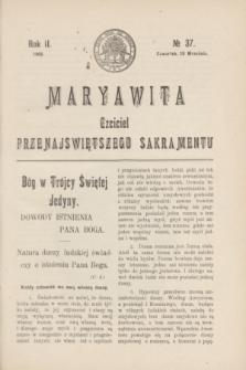 Maryawita : czciciel Przenajświętszego Sakramentu. R.2, № 37 (10 września 1908)
