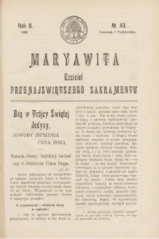 Maryawita : czciciel Przenajświętszego Sakramentu. R.2, № 40 (1 października 1908)