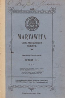 Maryawita : czciciel Przenajświętszego Sakramentu. R.5, kwiecień 1911