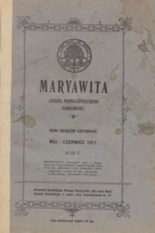 Maryawita : czciciel Przenajświętszego Sakramentu. R.5, maj-czerwiec 1911