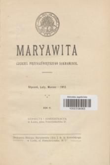 Maryawita : czciciel Przenajświętszego Sakramentu. R.6, styczeń-marzec 1912