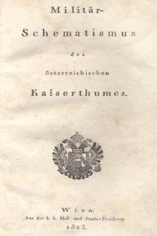 Militär-Schematismus des Österreichischen Kaiserthumes. 1823