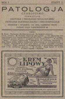 Patologja : czasopismo poświęcone anatomji i fizjologji patologicznej, patologji doświadczalnej i endokrinologji. R. 1, 1930, z. 3 |PDF|