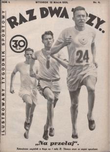 Raz, Dwa, Trzy : ilustrowany tygodnik sportowy. 1931, nr4
