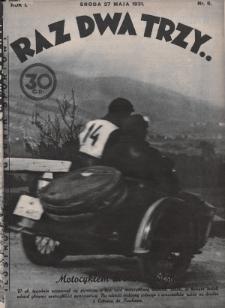 Raz, Dwa, Trzy : ilustrowany tygodnik sportowy. 1931, nr6