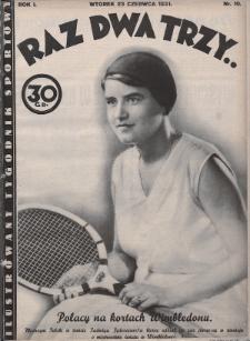 Raz, Dwa, Trzy : ilustrowany tygodnik sportowy. 1931, nr10