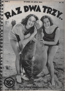 Raz, Dwa, Trzy : ilustrowany tygodnik sportowy. 1931, nr15