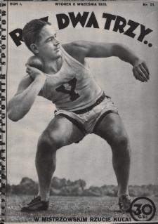 Raz, Dwa, Trzy : ilustrowany tygodnik sportowy. 1931, nr21