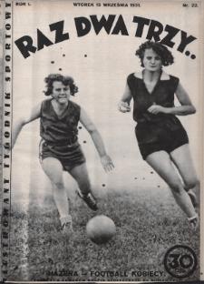 Raz, Dwa, Trzy : ilustrowany tygodnik sportowy. 1931, nr22