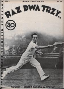 Raz, Dwa, Trzy : ilustrowany tygodnik sportowy. 1931, nr23