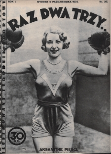 Raz, Dwa, Trzy : ilustrowany tygodnik sportowy. 1931, nr25