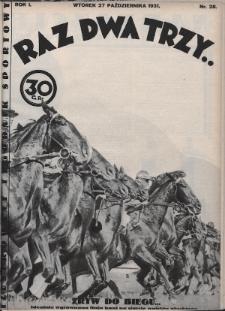 Raz, Dwa, Trzy : ilustrowany tygodnik sportowy. 1931, nr28