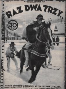 Raz, Dwa, Trzy : ilustrowany tygodnik sportowy. 1931, nr37