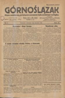 Górnoślązak : pismo codzienne, poświęcone sprawom ludu polskiego na Śląsku.R.27, nr 1 (1 stycznia 1928) + dod.