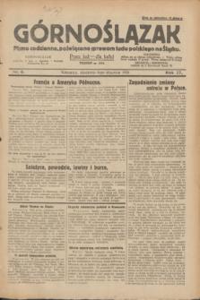 Górnoślązak : pismo codzienne, poświęcone sprawom ludu polskiego na Śląsku.R.27, nr 6 (8 stycznia 1928) + dod.