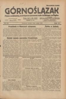 Górnoślązak : pismo codzienne, poświęcone sprawom ludu polskiego na Śląsku.R.27, nr 42 (21 lutego 1928) + dod.