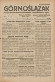 Górnoślązak : pismo codzienne, poświęcone sprawom ludu polskiego na Śląsku.R.27, nr 47 (26 lutego 1928) + dod.