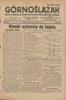 Górnoślązak : pismo codzienne, poświęcone sprawom ludu polskiego na Śląsku.R.27, nr 55 (7 marca 1928) + dod.
