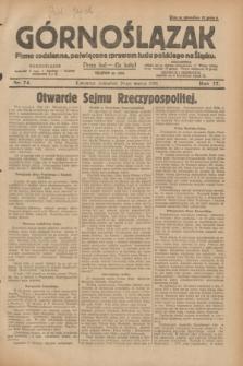 Górnoślązak : pismo codzienne, poświęcone sprawom ludu polskiego na Śląsku.R.27, nr 74 (29 marca 1928) + dod.