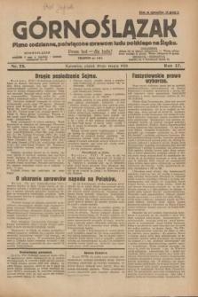 Górnoślązak : pismo codzienne, poświęcone sprawom ludu polskiego na Śląsku.R.27, nr 75 (30 marca 1928) + dod.