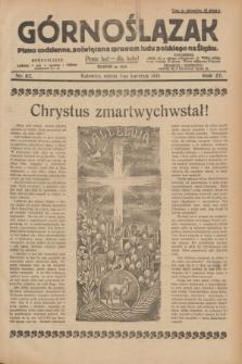 Górnoślązak : pismo codzienne, poświęcone sprawom ludu polskiego na Śląsku.R.27, nr 82 (7 kwietnia 1928) + dod.
