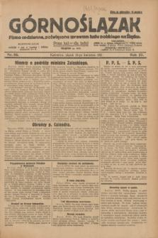 Górnoślązak : pismo codzienne, poświęcone sprawom ludu polskiego na Śląsku.R.27, nr 86 (13 kwietnia 1928) + dod.