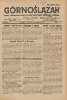 Górnoślązak : pismo codzienne, poświęcone sprawom ludu polskiego na Śląsku.R.27, nr 91 (19 kwietnia 1928) + dod.
