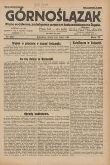 Górnoślązak : pismo codzienne, poświęcone sprawom ludu polskiego na Śląsku.R.27, nr 107 (9 maja 1928) + dod.