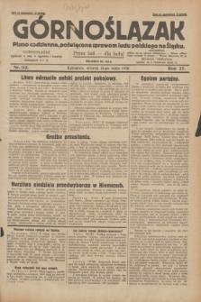 Górnoślązak : pismo codzienne, poświęcone sprawom ludu polskiego na Śląsku.R.27, nr 112 (15 maja 1928) + dod.